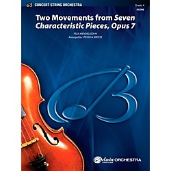 Alfred Two Movements from Seven Characteristic Pieces, Op. 7 - Concert String Orchestra Grade 4 Set (00-40443)