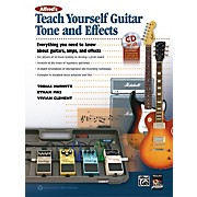 Alfred Alfred's Teach Yourself Guitar Tone and Effects Book & CD