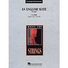 Hal Leonard An English Suite (Excerpts) Music for String Orchestra Series Arranged by Paul Lavender