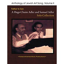 Transcontinental Music Anthology of Jewish Art Song, Vol. 2 Transcontinental Music Folios Series Softcover by Samuel Adler