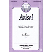 Fred Bock Music Arise! SATB composed by Jim Lucas