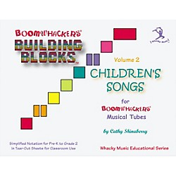 BOOMWHACKERS Boomwhackers Building Blocks Childrens Songs, Volume 2 Book (BV2T)
