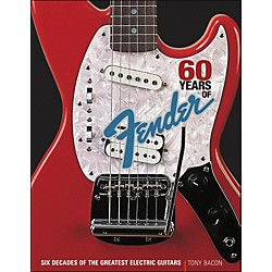 Backbeat Books 60 Years Of Fender: Six Decades Of The Greatest Electric Guitars (332861)
