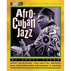 Backbeat Books Afro-Cuban Jazz - Third Ear Listening Companion Book (330599)