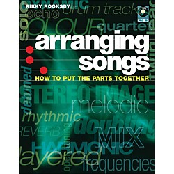 Backbeat Books Arranging Songs - How To Put The Parts Together Book/CD (331454)