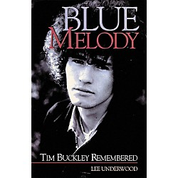 Backbeat Books Blue Melody - Tim Buckley Remembered Book (330980)