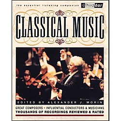 Backbeat Books Classical Music- Third Ear Essentials Listening Companion (330771)