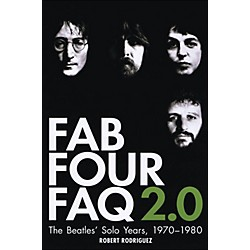 Backbeat Books Fab Four Faq 2.0: The Beatles' Solo Years 1970--1980 (332390)
