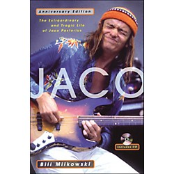Backbeat Books Jaco - The Extraordinary And Tragic Life Of Jaco Pastorious Anniversary Edition Book/CD (331338)