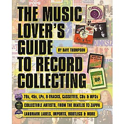 Backbeat Books The Music Lover's Guide to Record Collecting Book (330945)