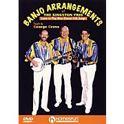 Homespun Banjo Arrangements of The Kingston Trio DVD/Instructional/Folk Instrmt Series DVD Written by George Grove