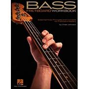 Hal Leonard Bass Fretboard Workbook - Essential Music Principles and Concepts
