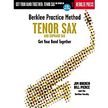 Berklee Press Berklee Practice Method: Tenor and Soprano Sax Berklee Methods Series Book with CD by Bill Pierce
