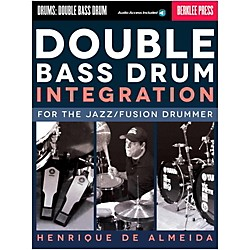 Berklee Press Double Bass Drum Integration: For The Jazz/Fusion Drummer Book/Online Audio (120208)