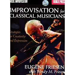 Berklee Press Improvisation For Classical Musicians - Berklee Press Book/CD (50449637)