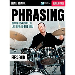 Berklee Press Phrasing: Advanced Rudiments For Creative Drumming - Berklee Press (Book/Online Audio) (120209)