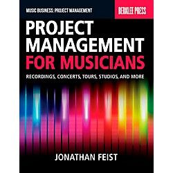 Berklee Press Project Management For Musicians - Recordings, Concerts, Tours, Studios & More (50449659)