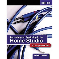 Berklee Press Recording and Producing in the Home Studio Book (50448045)