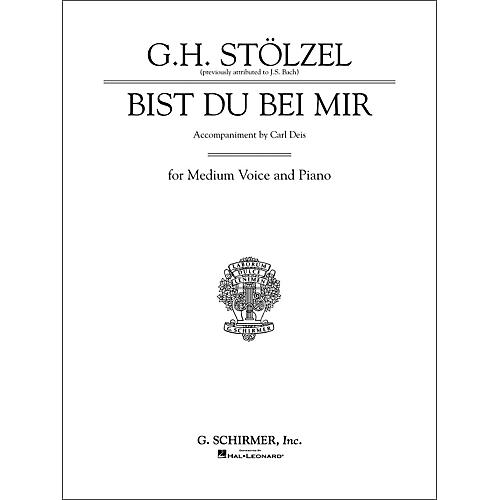 G. Schirmer Bist du bei mir (Thou Art My Joy) for Medium Voice By Bach / Deis
