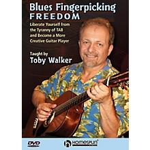 Homespun Blues Fingerpicking Freedom Homespun Tapes Series DVD Written by Toby Walker