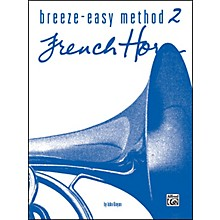 Alfred Breeze-Easy Method for French Horn Book II