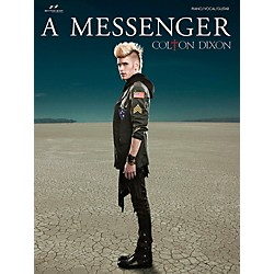 Brentwood-Benson Colton Dixon - A Messenger for Piano/Vocal/Guitar (P/V/G) (75722987)