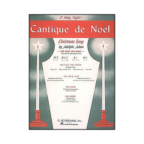 G. Schirmer Cantique De Noel (O Holy Night) In E Flat High Voice By Adam / Deis