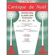 G. Schirmer Cantique De Noel (O Holy Night) for Medium Low Voice In C By Adam / Deis
