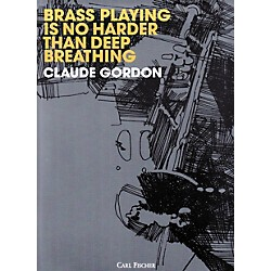Carl Fischer Brass Playing Is No Harder Than Deep Breathing (O5145)