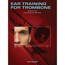 Carl Fischer Ear Training for Trombone Book (WF83)
