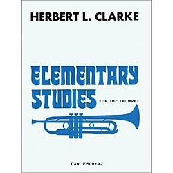 Carl Fischer Elementary Studies for the Trumpet by Herbert L. Clarke (O2279)