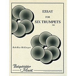 Carl Fischer Essay for Six Trumpets Book (BQ6)