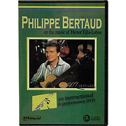 Carl Fischer Philippe Bertaud on the Music of Heitor Villa-Lobos DVD (DVD25)