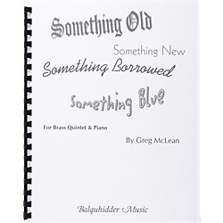 Carl Fischer Something Old, Something New, Something Borrowed, Something Blue (BQ14)