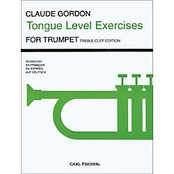 Carl Fischer Tongue Level Exercises for Trumpet by Claude Gordon (O5089)
