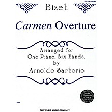Willis Music Carmen Overture Mid-Intermediate Level One Piano, Six Hands by Arnoldo Sartorio