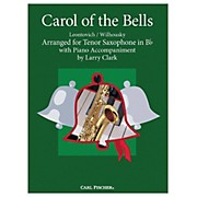Carl Fischer Carol Of The Bells - Tenor Saxwith Piano Accompaniment