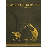 Worship Together Casting Crowns - Worship Sacred Folio Series Softcover Performed by Casting Crowns