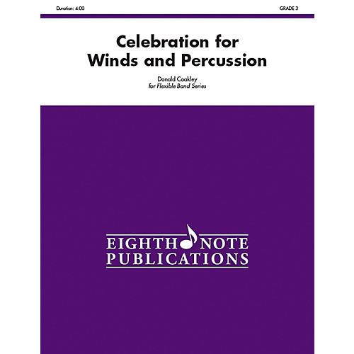 EIGHTH NOTE Celebration for Winds and Percussion (Flexible Instrumentation) Concert Band Grade 3 (Medium)-thumbnail