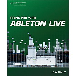 Cengage Learning Going Pro with Ableton Live (9781435460386)