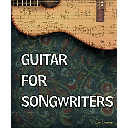 Cengage Learning Guitar for Songwriters (9781305116702)