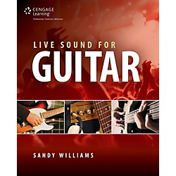Cengage Learning Live Sound for Guitar (9781305092051)