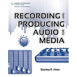 Cengage Learning Recording & Producing Audio For Media (9781435460652)