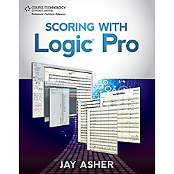 Cengage Learning Scoring with Logic Pro Book (9781133693345)