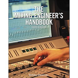 Cengage Learning The Mixing Engineer's Handbook 3rd Edition (9781285420875)