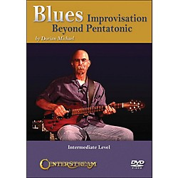 Centerstream Publishing Blues Improvisation- Beyond Pentatonic (DVD) (1211)