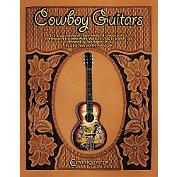 Centerstream Publishing Cowboy Guitars - Softcover Book (281)