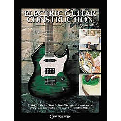 Centerstream Publishing Electric Guitar Construction Book (311)