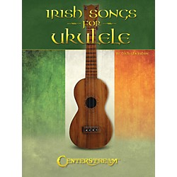 Centerstream Publishing Irish Songs For Ukulele (Includes Tab) (103153)