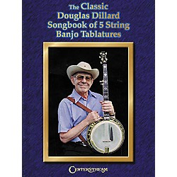 Centerstream Publishing The Classic Douglas Dillard Songbook of 5 String Banjo Tablatures (Book) (286)